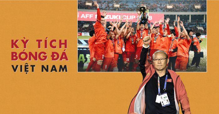 Kỳ tích bóng đá Việt Nam và cú hích cho dân tộc đang khao khát những 'chiến thắng'